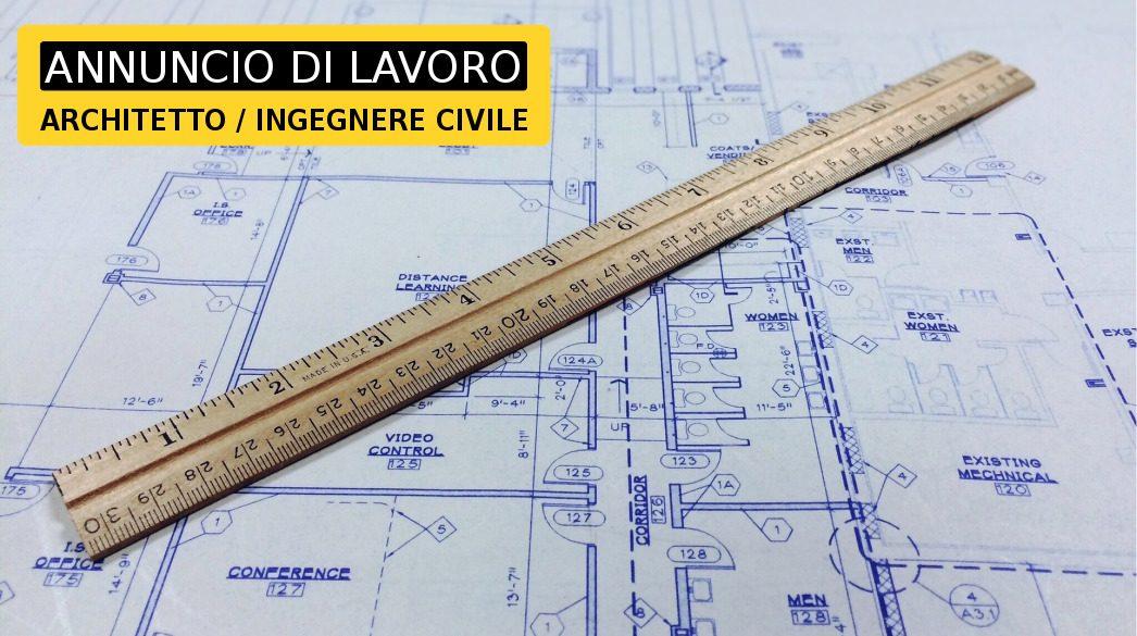 Architetto ingegnere civile annuncio lavoro c ia c for Ufficio architetto design